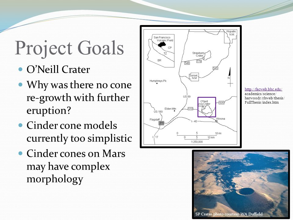 Project Goals O'Neill Crater
