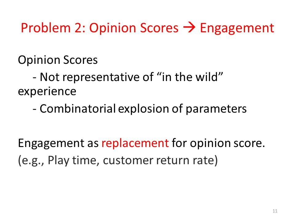 Problem 2: Opinion Scores  Engagement