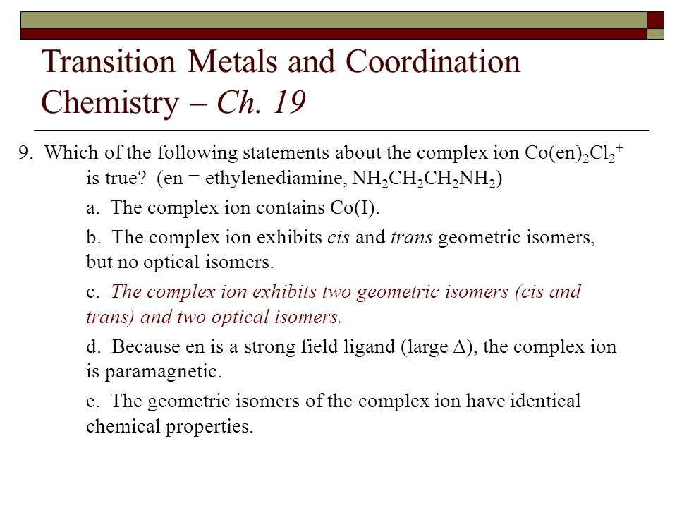 Transition Metals and Coordination Chemistry – Ch. 19