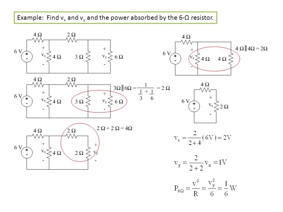 Example: Find vx and vy and the power absorbed by the 6-Ω resistor.