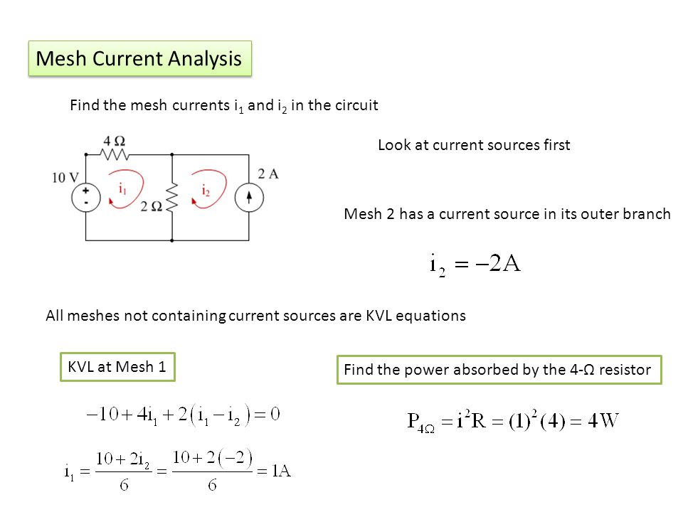 Mesh Current Analysis Find the mesh currents i1 and i2 in the circuit