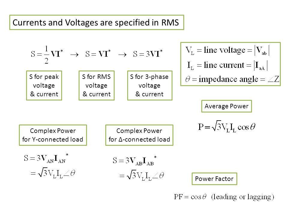 Currents and Voltages are specified in RMS
