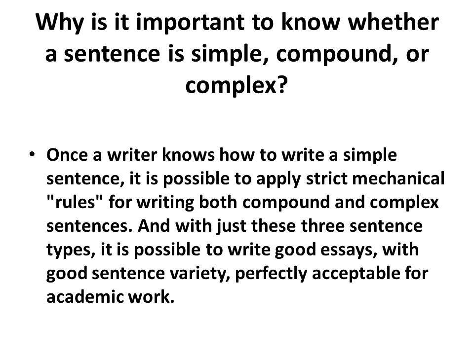 Why is it important to know whether a sentence is simple, compound, or complex