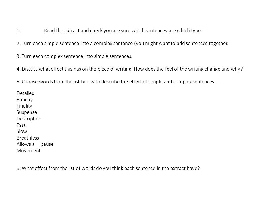 Read the extract and check you are sure which sentences are which type.