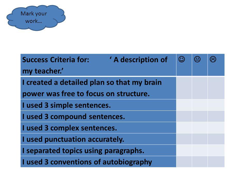 Success Criteria for: ' A description of my teacher.'   