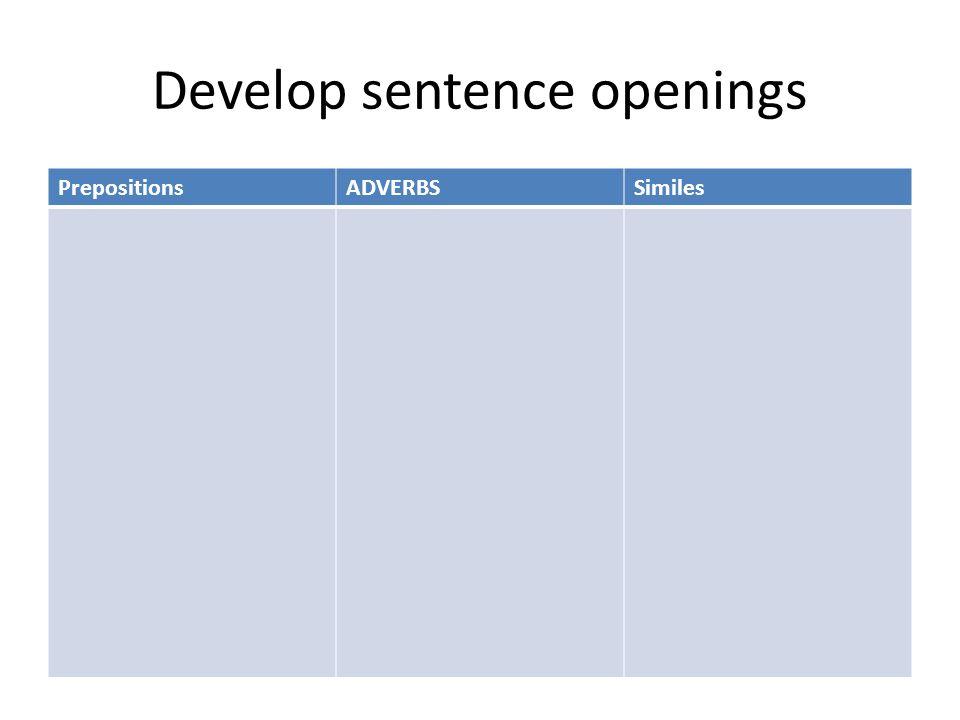 Develop sentence openings