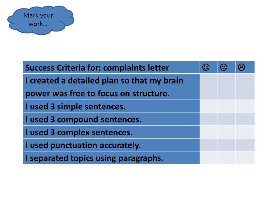 Success Criteria for: complaints letter   