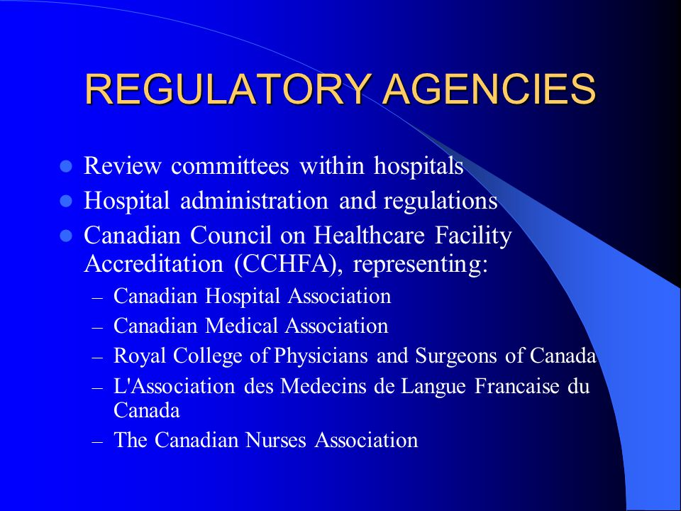 REGULATORY AGENCIES Review committees within hospitals