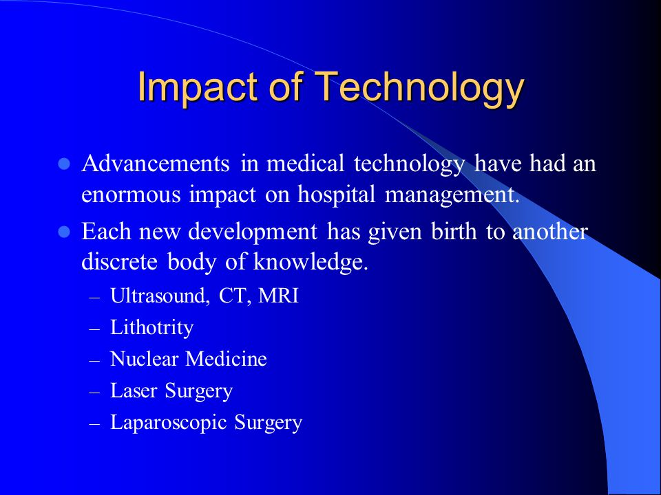 the impact of medical technology on The impact of medical technology on medicare spending 3 executive  summary hospital investments in new diagnostics, medical and.
