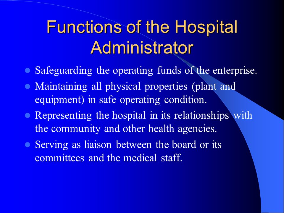 Functions of the Hospital Administrator