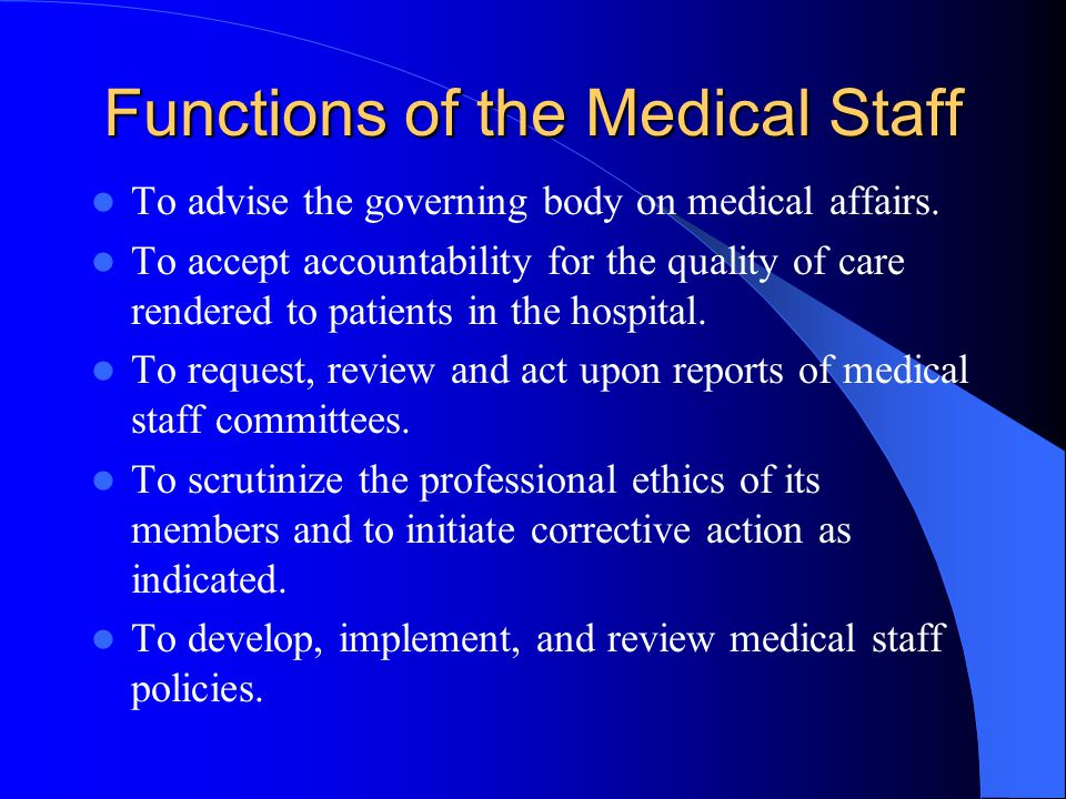 Functions of the Medical Staff