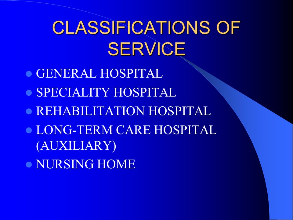 CLASSIFICATIONS OF SERVICE
