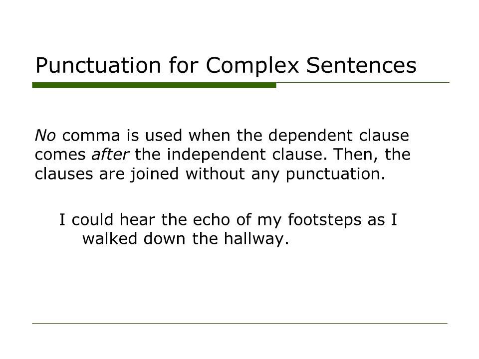 Punctuation for Complex Sentences