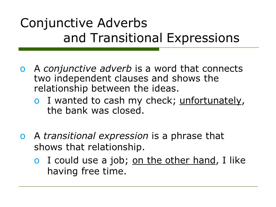 Conjunctive Adverbs and Transitional Expressions