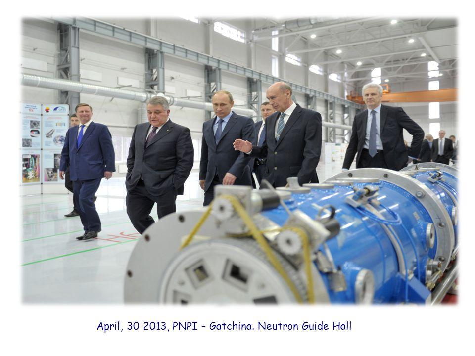 April, 30 2013, PNPI – Gatchina. Neutron Guide Hall