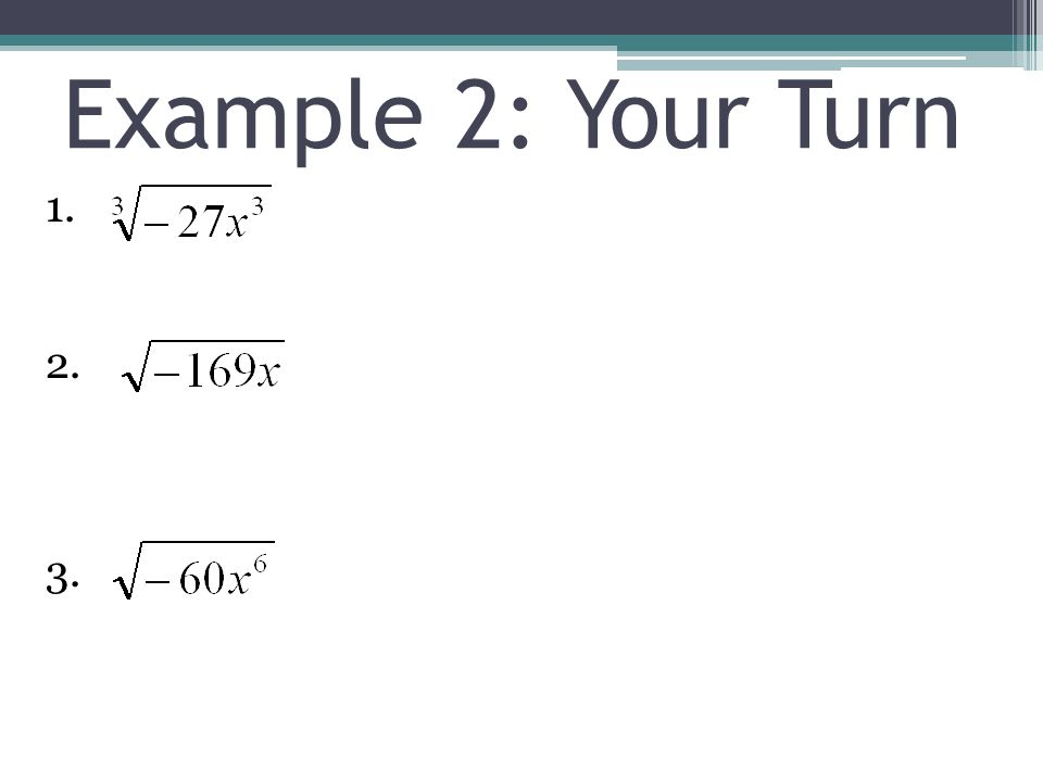 Example 2: Your Turn 1. 2. 3.