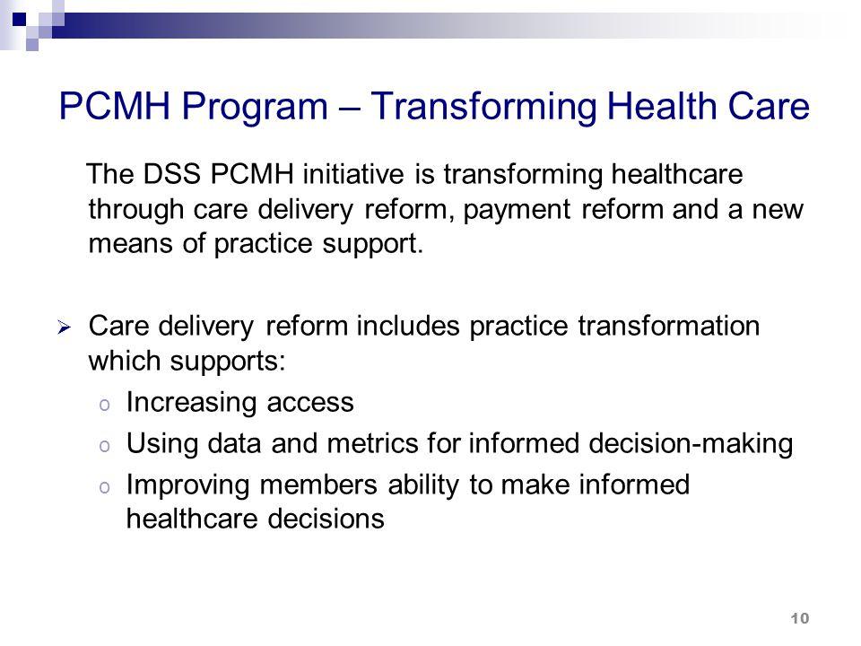 PCMH Program – Transforming Health Care (cont.)