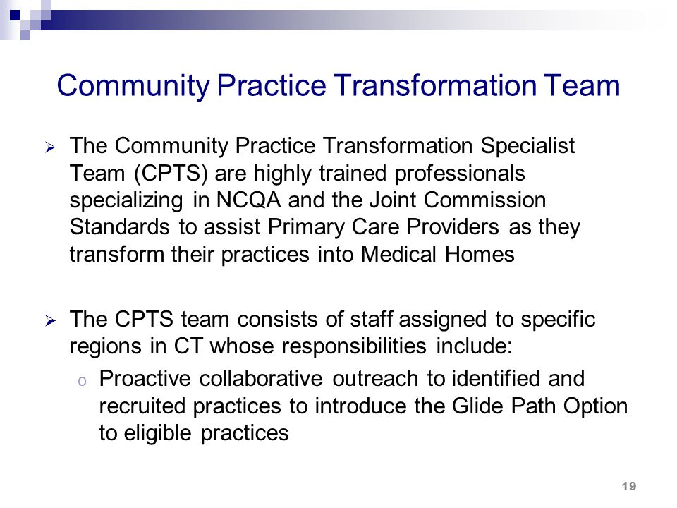 Community Practice Transformation Team (cont.)