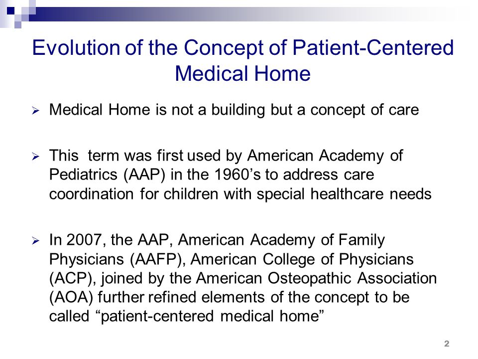 Evolution of the Concept of Patient-Centered Medical Home (cont.)