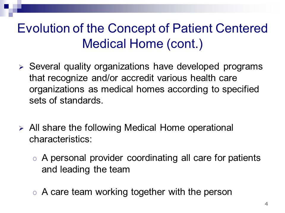 Evolution of the Concept of Patient Centered Medical Home (cont.)