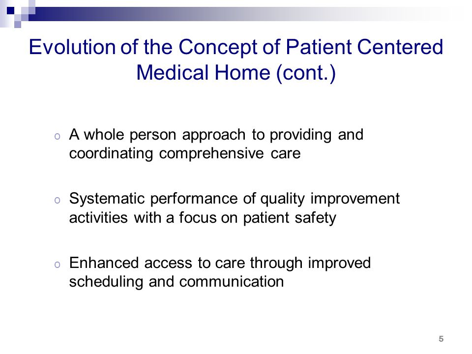 Person-Centered Medical Home A New Model of Healthcare Delivery