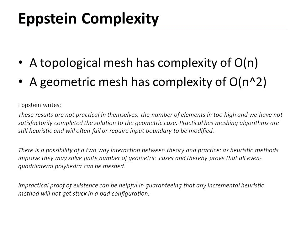 Eppstein Complexity A topological mesh has complexity of O(n)