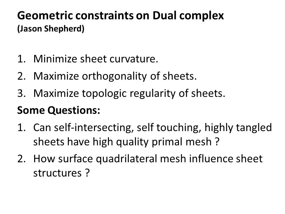 Geometric constraints on Dual complex (Jason Shepherd)