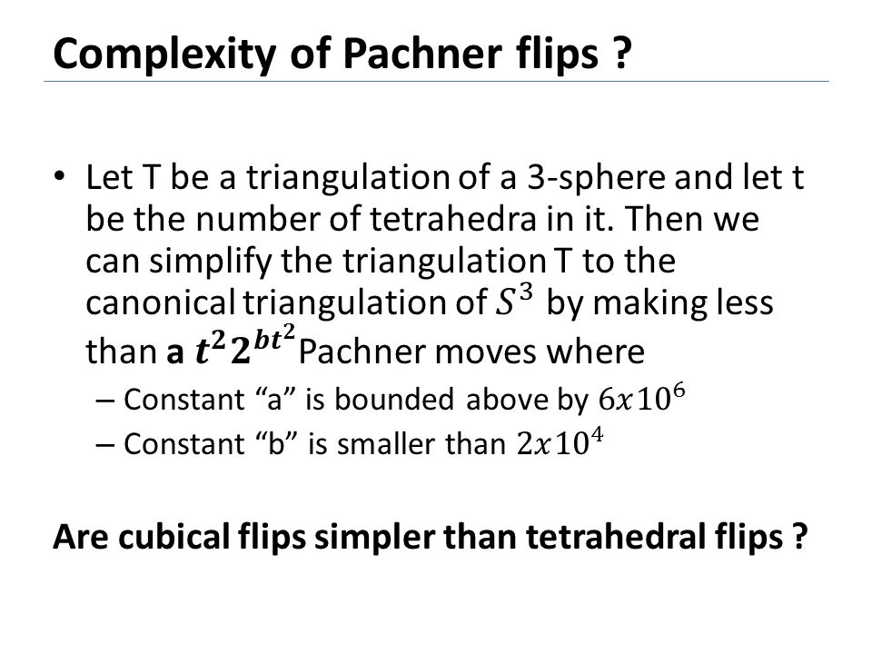 Complexity of Pachner flips