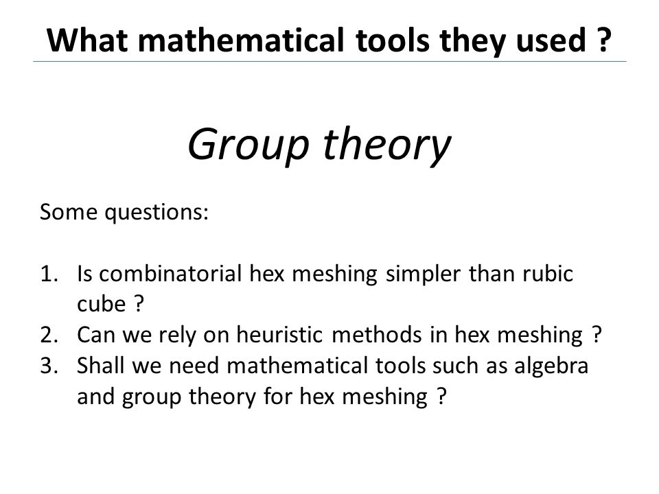 What mathematical tools they used