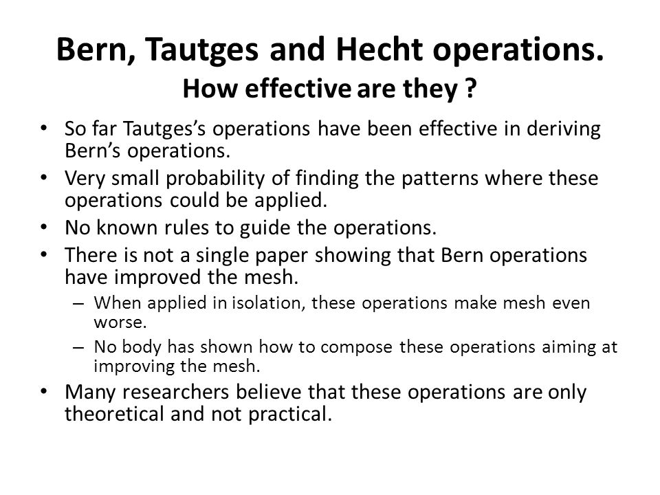 Bern, Tautges and Hecht operations. How effective are they