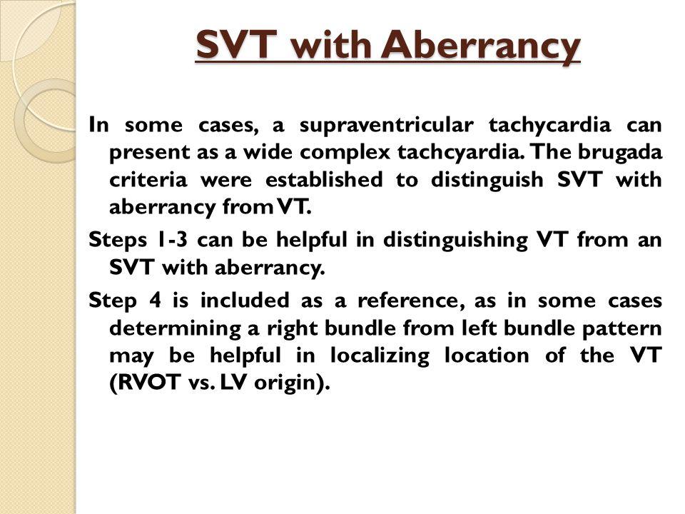 SVT with Aberrancy