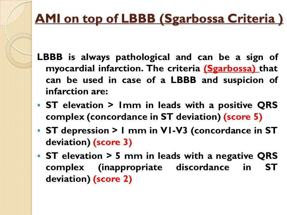 AMI on top of LBBB (Sgarbossa Criteria )