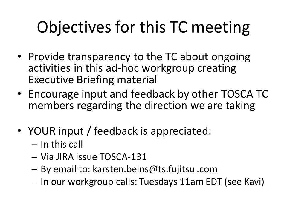 Objectives for this TC meeting