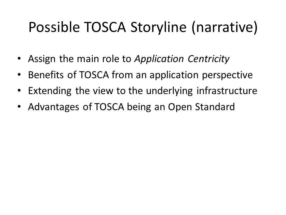 Possible TOSCA Storyline (narrative)