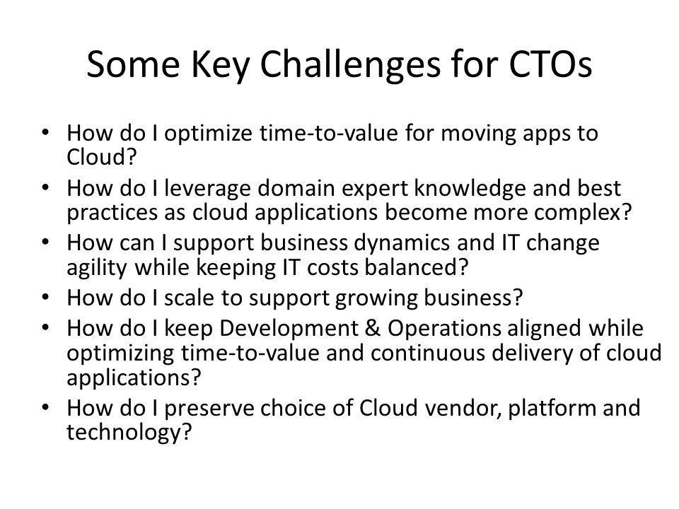 Some Key Challenges for CTOs