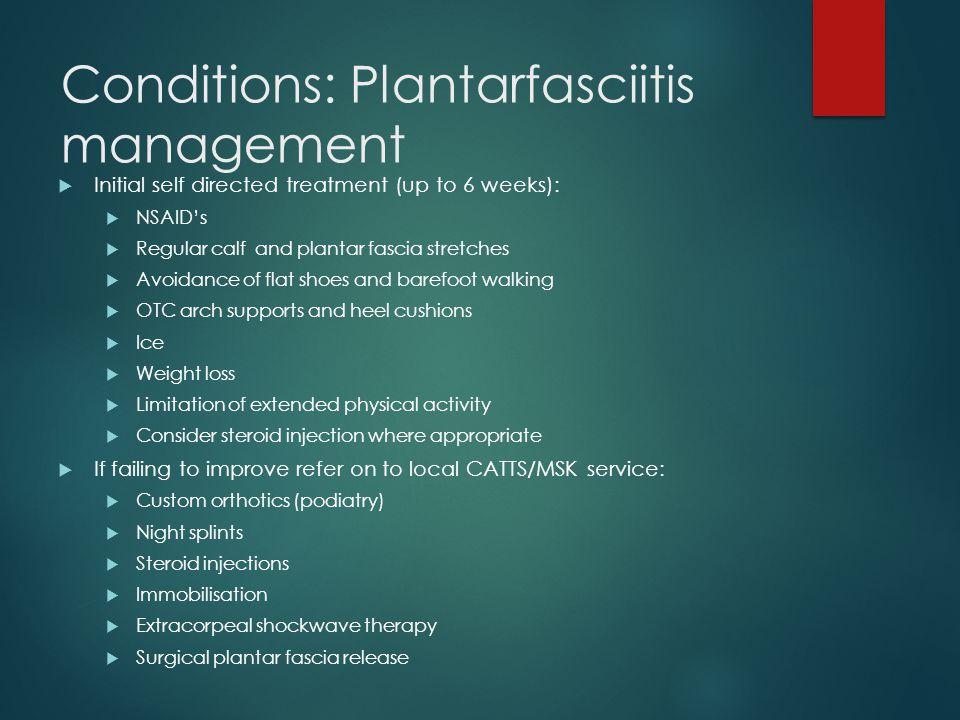 Conditions: Plantarfasciitis management