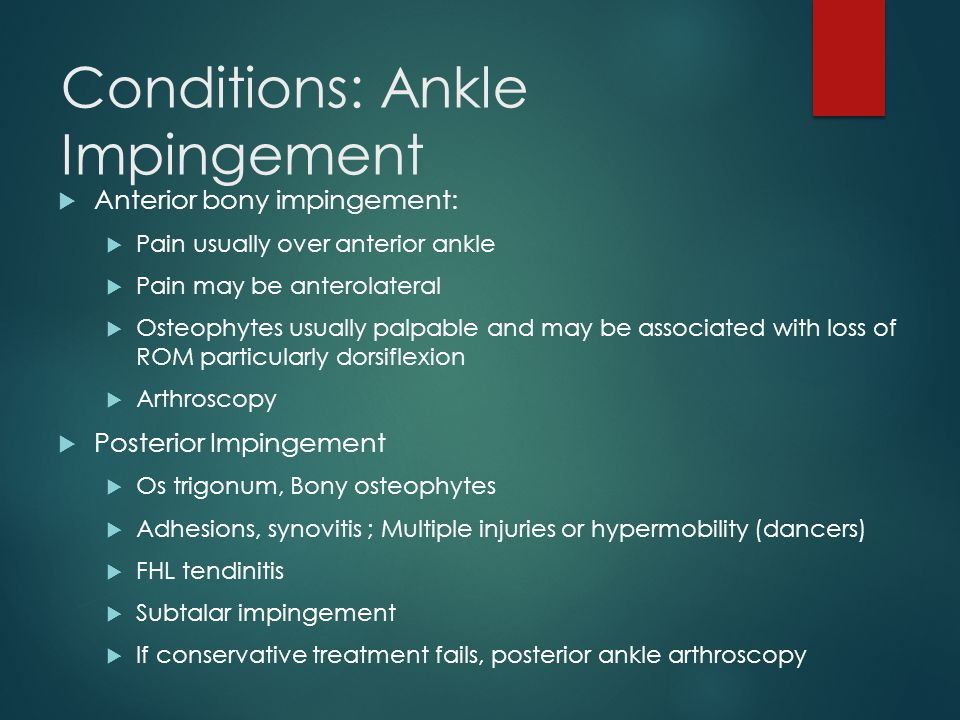 Conditions: Ankle Impingement