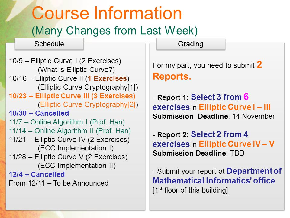 Course Information (Many Changes from Last Week)
