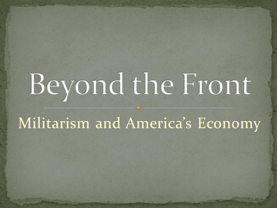 Militarism and America's Economy