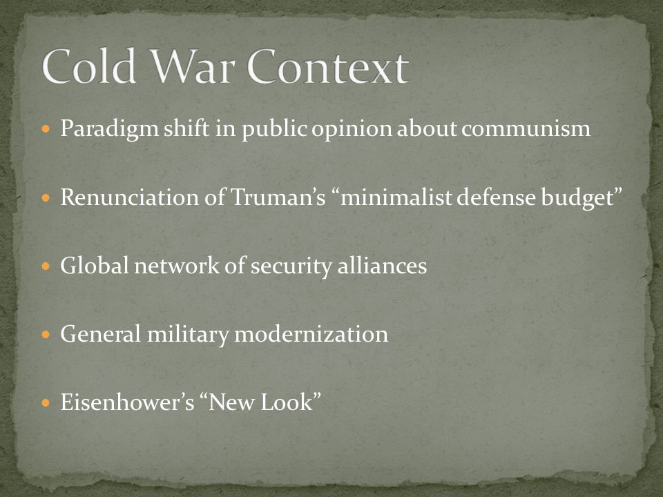 Cold War Context Paradigm shift in public opinion about communism
