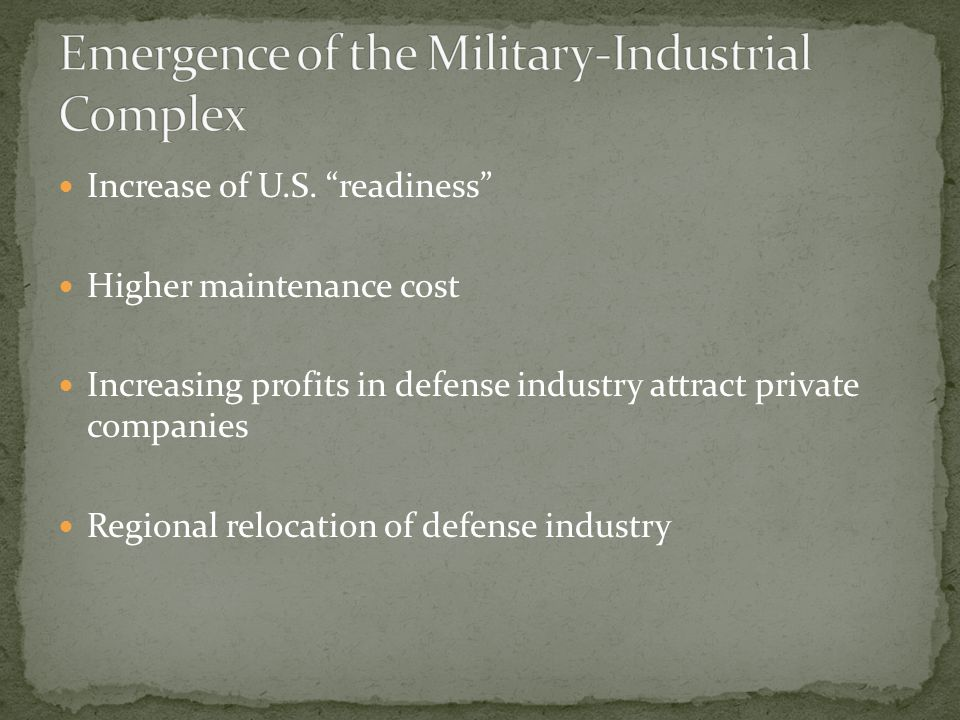 Emergence of the Military-Industrial Complex