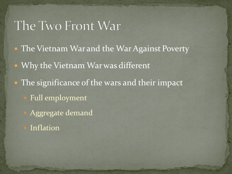 The Two Front War The Vietnam War and the War Against Poverty