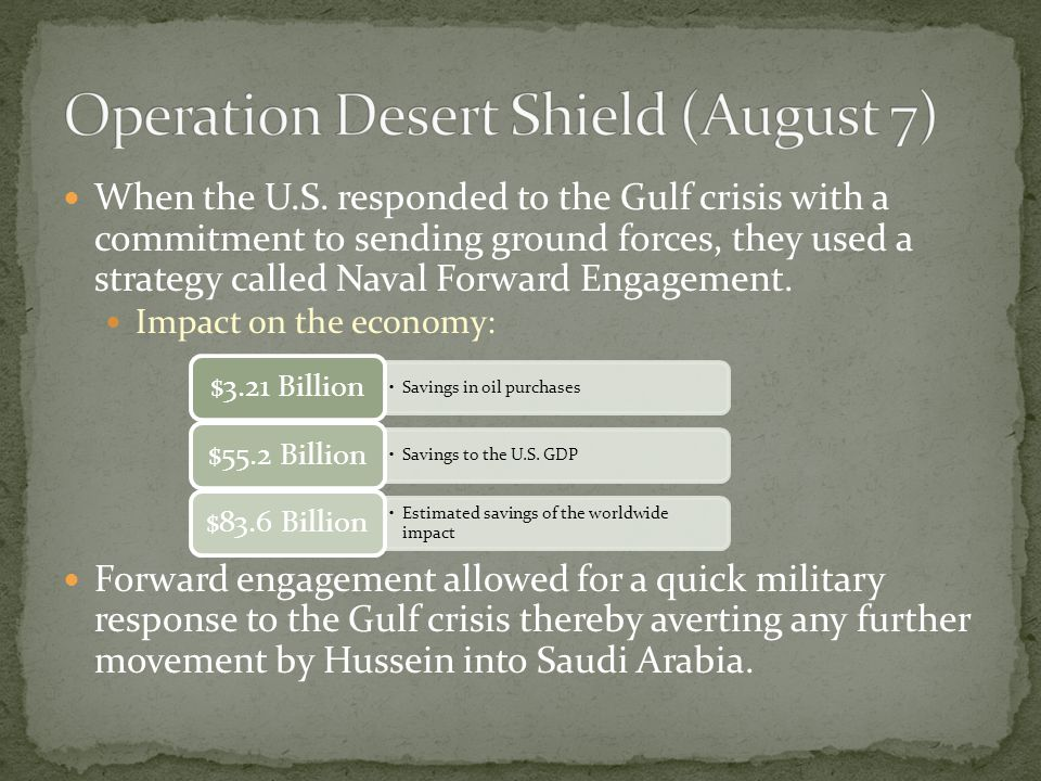 Operation Desert Shield (August 7)