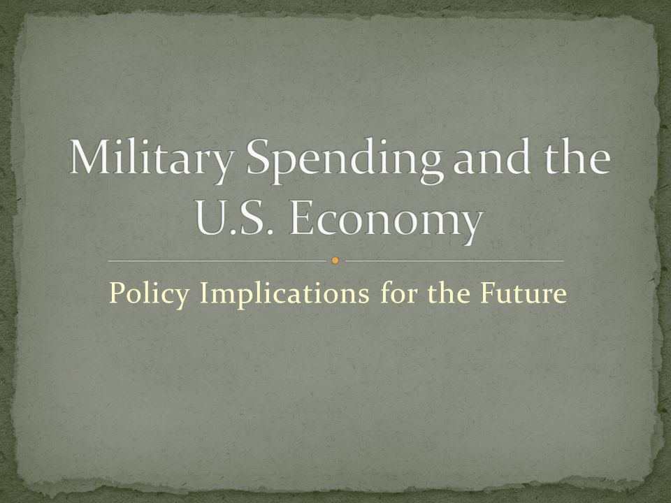 Military Spending and the U.S. Economy