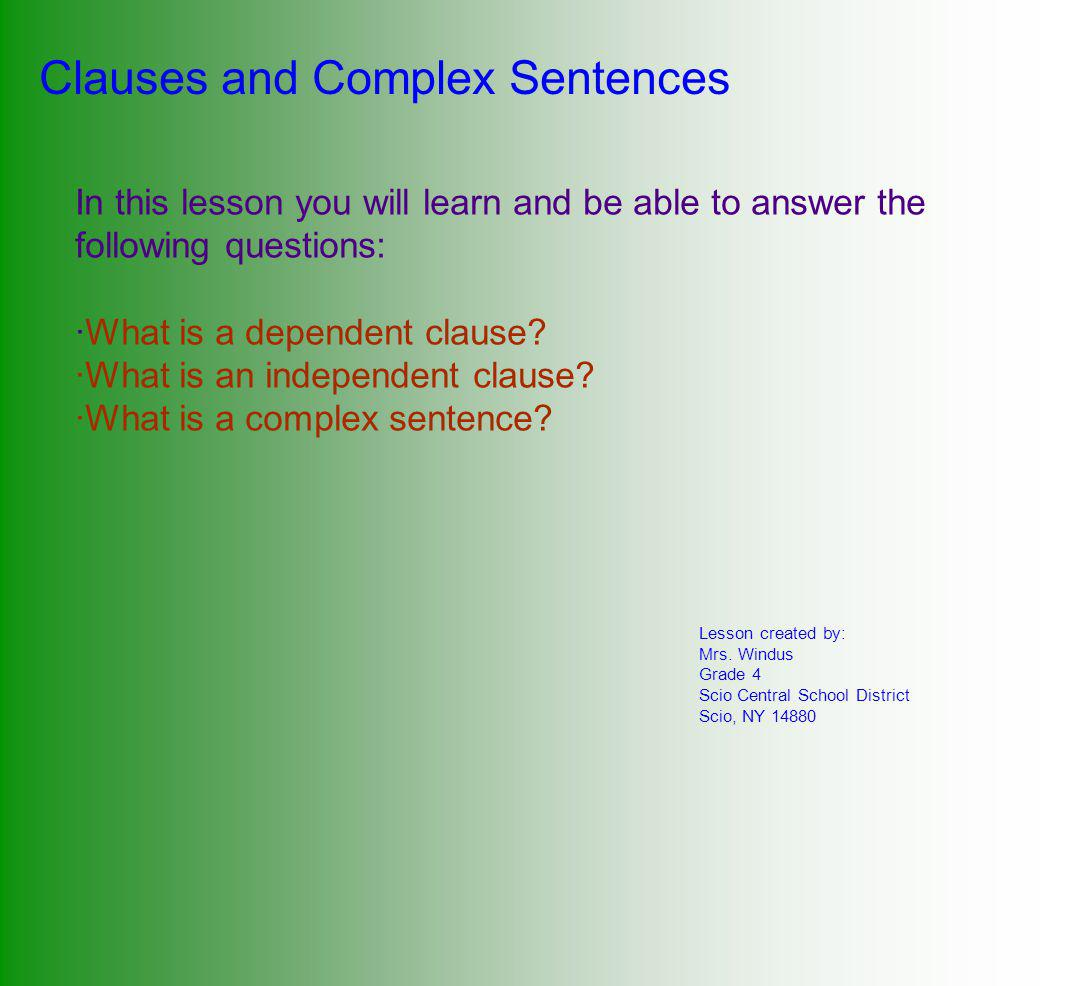 Clauses and Complex Sentences