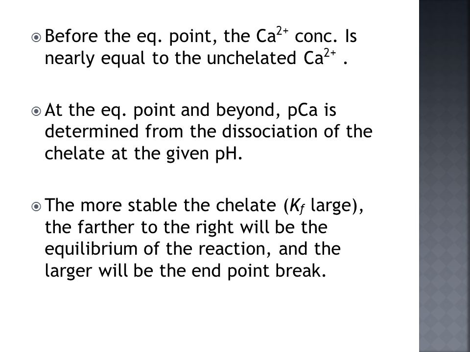 Before the eq. point, the Ca2+ conc