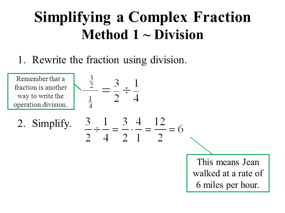 Simplifying a Complex Fraction Method 1 ~ Division