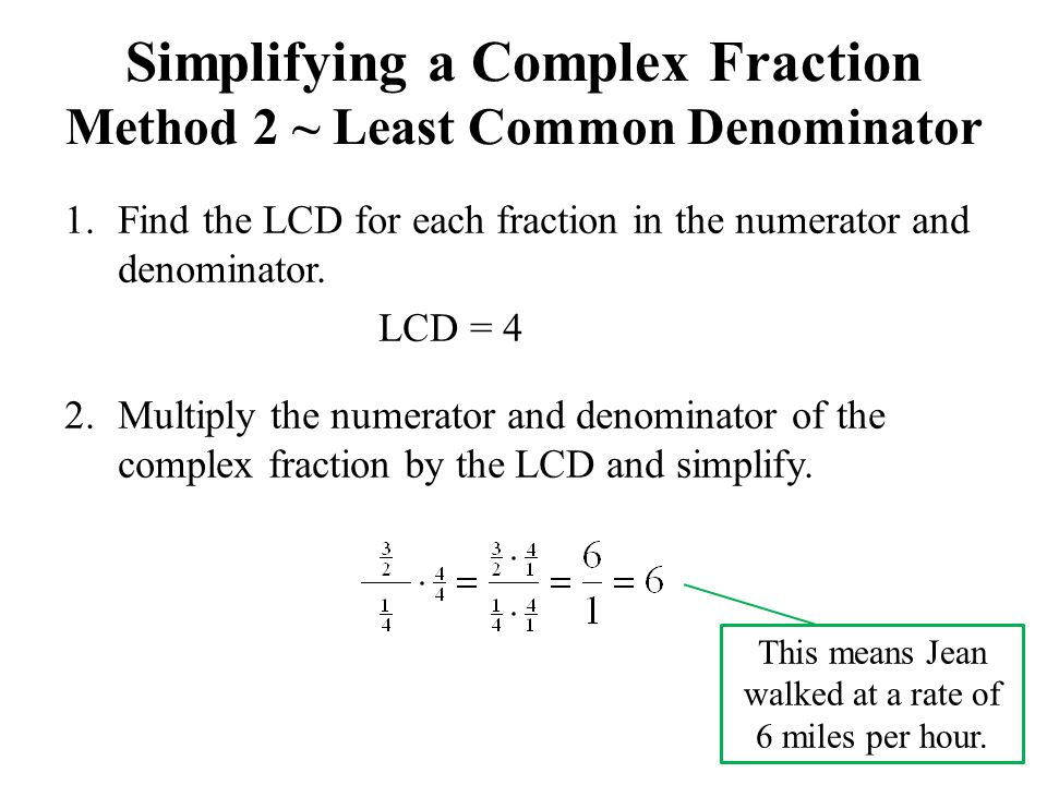 Simplifying a Complex Fraction Method 2 ~ Least Common Denominator