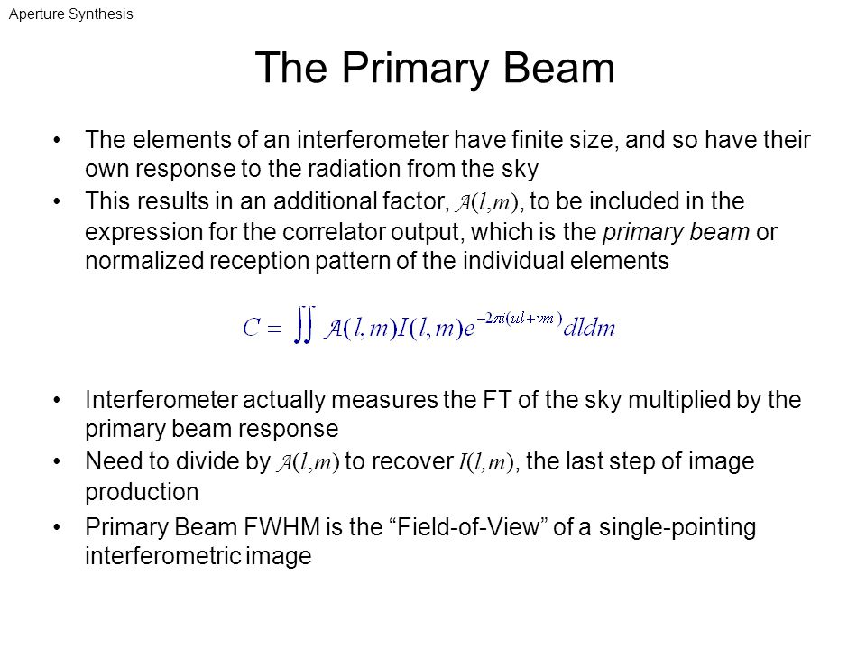Aperture Synthesis The Primary Beam.
