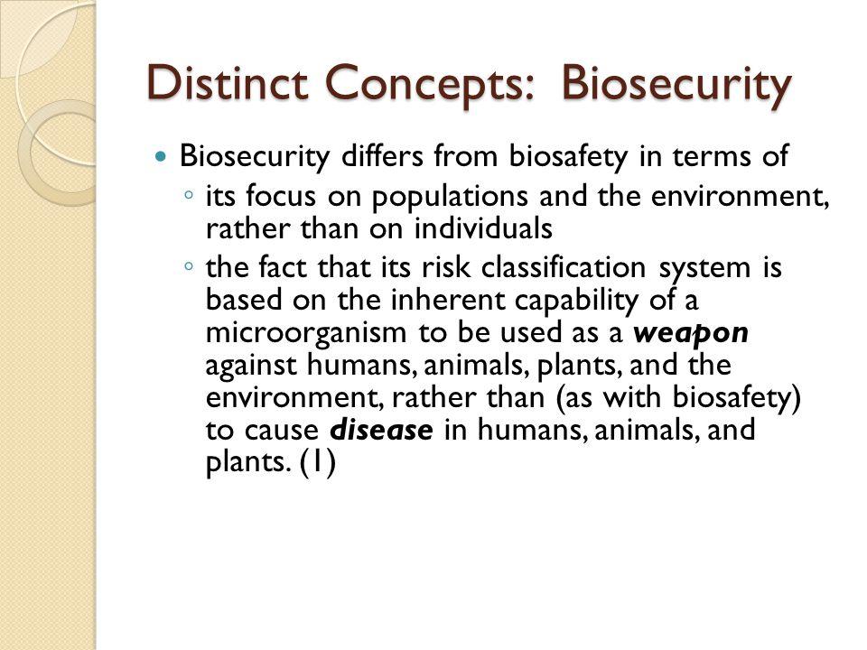 Distinct Concepts: Biosecurity